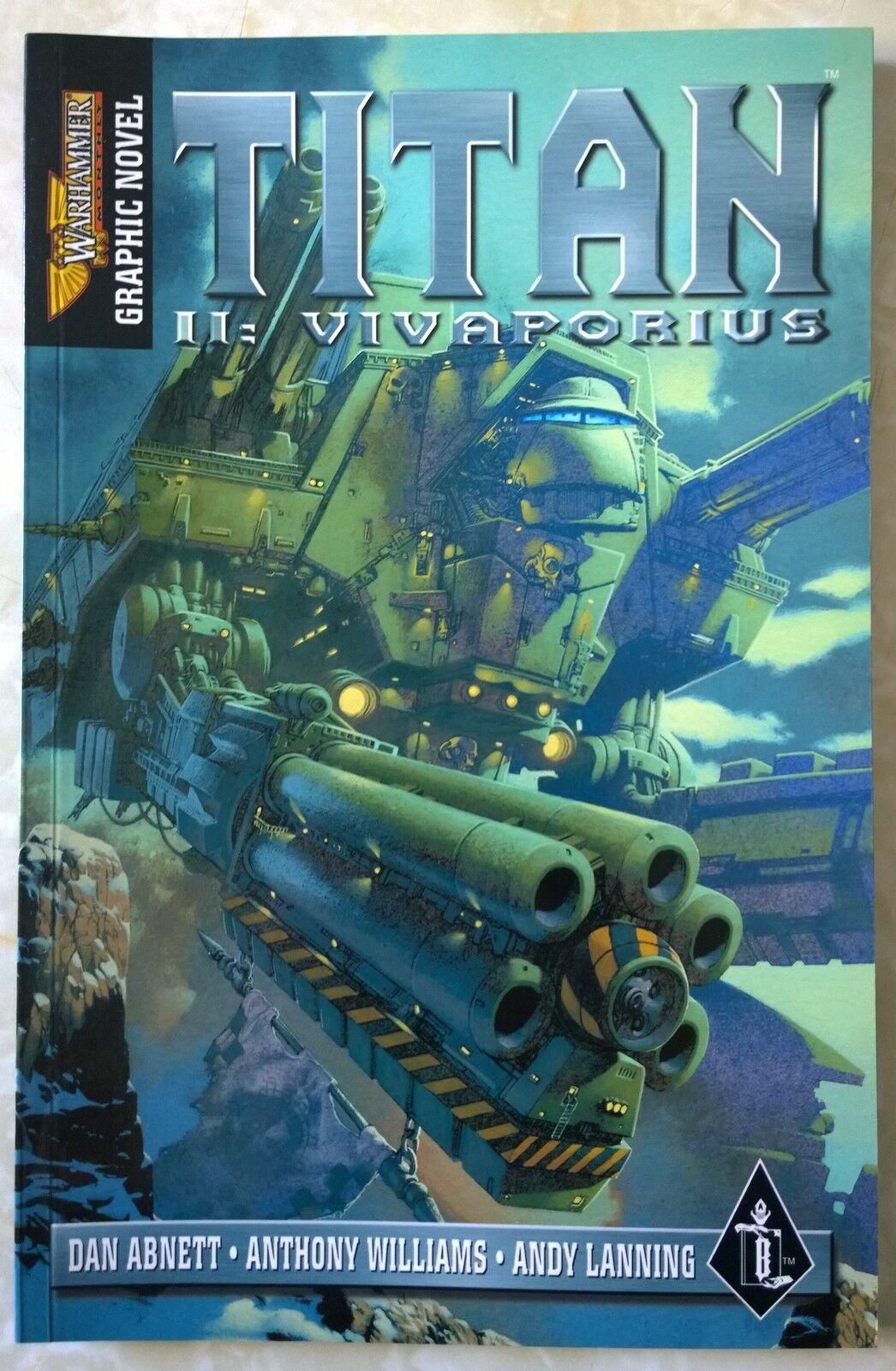 GW Games Workshop Warhammer Titan II  Vivaporius Graphic Novel Book Abnett