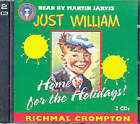 Just William: Home for the Holidays by Richmal Crompton (CD-Audio, 1999)