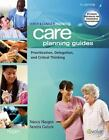 Ulrich and Canale's Nursing Care Planning Guides : Prioritization, Delegation, and Critical Thinking by Sandra J. Galura and Nancy Haugen (2010, Paperback)