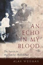 An Echo in My Blood: The Search for My Family's Hidden Past-ExLibrary