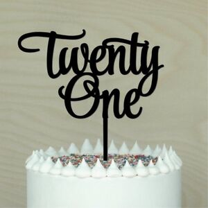 Image Is Loading Twenty One Cake Topper 21st Happy Birthday Anniversary
