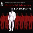 Ben Folds Five The Unauthorized Biography Of Reinhold Messner