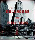 The Dollhouse by Fiona Davis (CD-Audio, 2016)