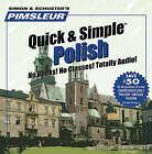 Pimsleur Polish Quick & Simple Course - Level 1 Lessons 1-8 CD  : Learn to Speak and Understand Polish with Pimsleur Language Programs by Pimsleur (CD-Audio)