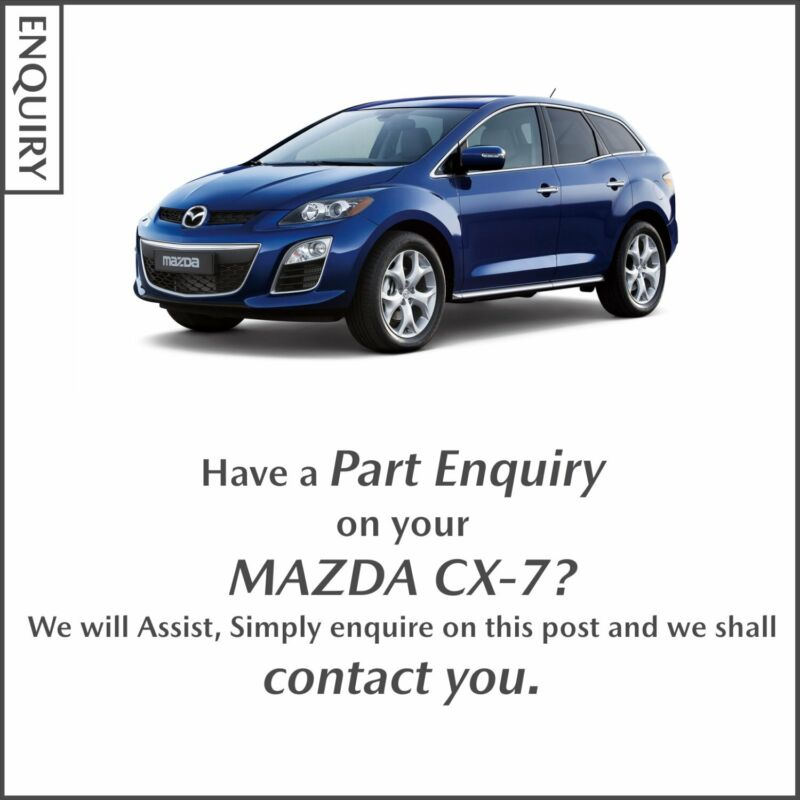 Part Enquiry on your Mazda CX-7?