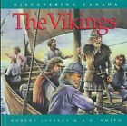Vikings - Discovering Canada Series by Livesey/Smith (Paperback / softback)