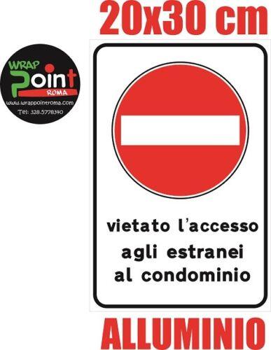 CARTELLO SEGNALETICO TARGA ALLUMINIO DIVIETO DI ACCESSO VIETATO ACCESSO 20X30