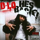 He's Back! [PA] by D-Lo (CD, Oct-2011, The Worlds Freshest)