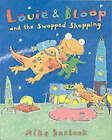 Louie and Bloop and the Swapped Shopping by Mike Bostock (Paperback, 2002)