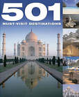 501 Destinations by Octopus Publishing Group (Hardback, 2006)