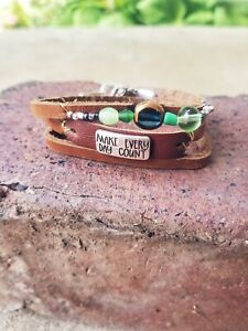 """Womens handmade unique brown leather bracelet with """"make everyday count"""" quote"""