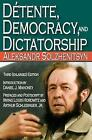 Detente, Democracy and Dictatorship by Aleksandr Solzhenitsyn (Paperback, 2009)