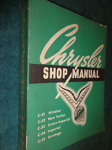 1952 CHRYSLER SHOP MANUAL / GOOD ORIGINAL BOOK C51 C52 C53 C54 C55