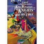 King Winston and the Knights of the Square Table by Harvey K Knobloch (Paperback / softback, 2002)