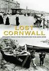 Lost Cornwall by Reg Watkiss (Hardback, 2013)