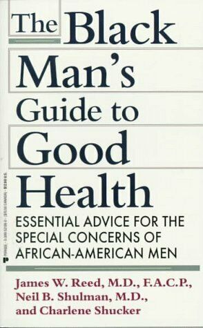 The Black Man s Guide to Good Health