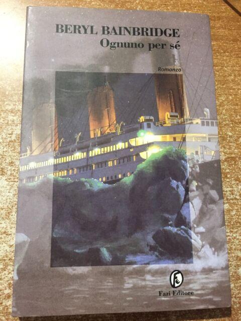 Ognuno per sé Beryl Bainbridge 1998 Fazi Editore Romanzo