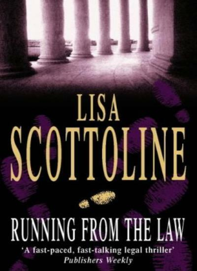 Running from the Law By Lisa Scottoline. 9780006498506
