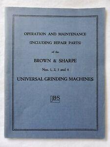 Brown /& Sharpe #1 Universal Grinder Operation Maint /& Repair Parts Manual