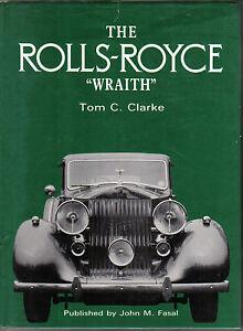 Rolls Royce Wraith by Clarke 25/30hp Wraith design testing sales coachbuilders +