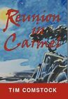 Reunion in Carmel 9781452014104 by Tim Comstock Paperback