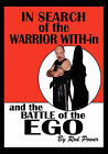In Search of the Warrior With-In and the Battle of the Ego by Rod Power (Paperback / softback, 2011)