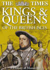 The Times Kings & Queens of the British Isles by HarperCollins Publishers (Hardback, 2002)