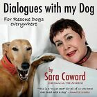 Dialogues with my Dog by Sara Coward (Paperback, 2013)