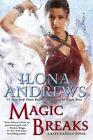 Magic Breaks by Ilona Andrews (Hardback, 2014)