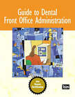 Guide to Dental Front Office Administration by ICDC Publishing (Paperback, 2008)