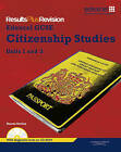 Results Plus Revision: GCSE Citizenship: Units 1-3: Student's Book by Sharon Shelley (Mixed media product, 2010)