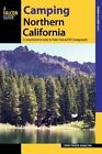 Camping Northern California: A Comprehensive Guide to Public Tent and RV Campgrounds by Linda Hamilton (Paperback, 2016)