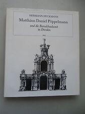 Matthäus Daniel Pöppelmann und Barockbaukunst in Dresden 1986 Architektur Barock