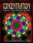 Concentration Adult Coloring Books - Vol.14: Relaxation Coloring Books for Adults by Jangle Charm (Paperback / softback, 2015)