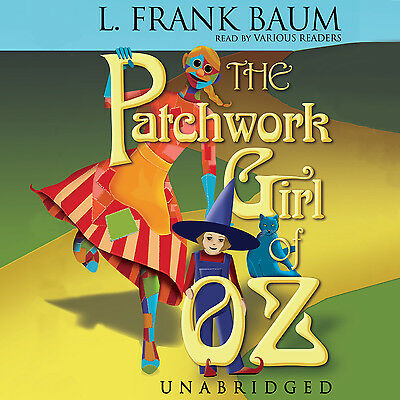 The Patchwork Girl of Oz by L. Frank Baum CD 2004 Unabridged