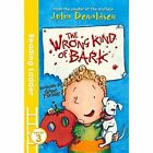 The Wrong Kind of Bark by Garry Parsons, Julia Donaldson (Paperback, 2016)