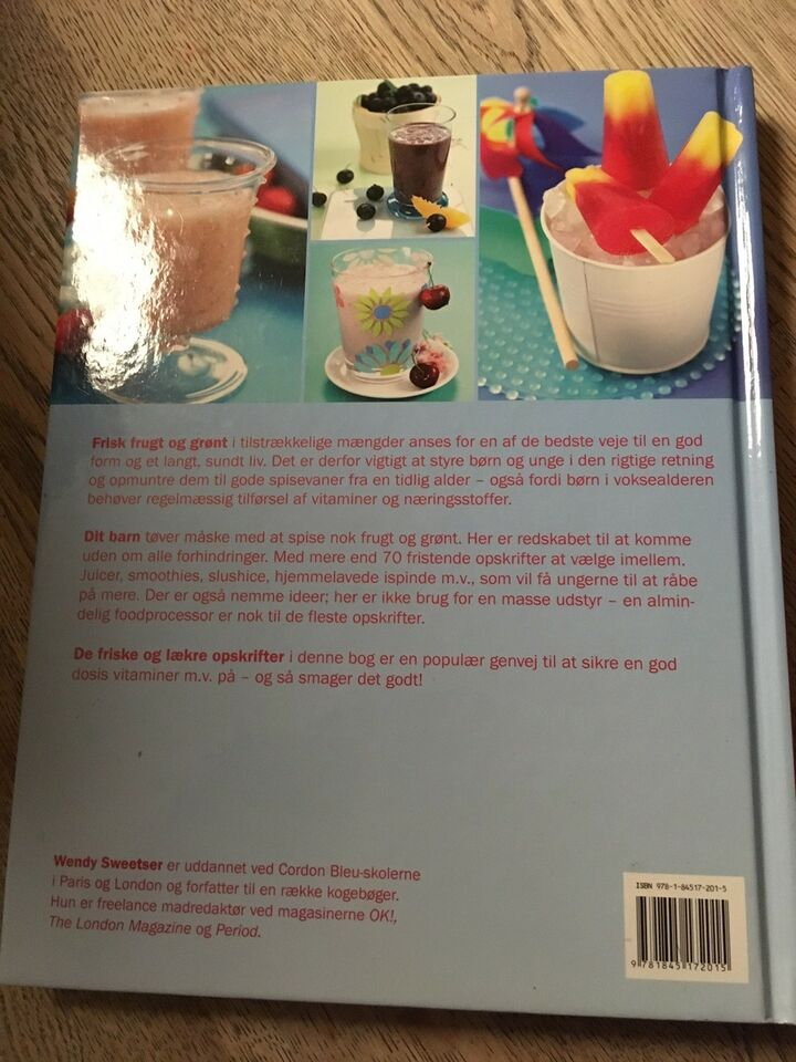 Sunde juice til sunde børn, Wendy Sweetser, emne: mad og vin
