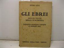 LIVI Livio, Gli Ebrei alla luce della statistica