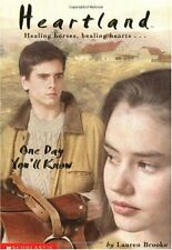 Heartland: One Day You'll Know No. 6 by Lauren Brooke (2001, Paperback)