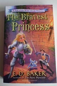 The-Bravest-Princess-A-Tale-of-the-Wide-Awake-Princess-by-E-D-Baker