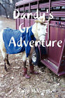 Dandy's Great Adventure by Ralph McCampbell (Paperback, 2008)