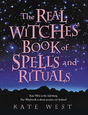 1 of 1 - The Real Witches' Book of Spells and Rituals by Kate West (Paperback, 2003)