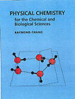 Physical Chemistry for the Chemical and Biological Sciences by Raymond Chang (Hardback, 2000)