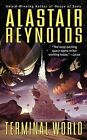 Terminal World by Alastair Reynolds (Paperback / softback, 2011)