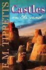 Castles on the Sand by E M Tippetts (Paperback / softback, 2012)