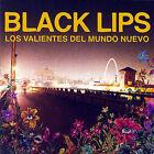 Los Valientes del Mundo Neuva [PA] by Black Lips (CD, Feb-2007, Vice Records)