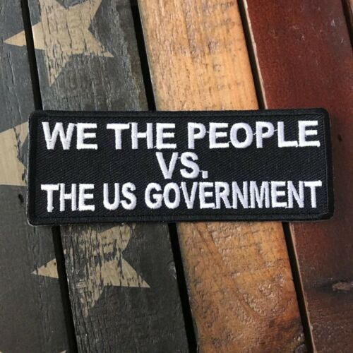 We The people vs The US Government Patch