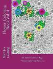Flower Coloring Book Vol. 4 by Marti Jo Coloring (Paperback / softback, 2014)