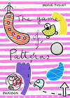 The Game of Patterns by Herve Tullet (Hardback, 2011)