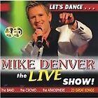Mike Denver - Live Show (Live Recording, 2012)